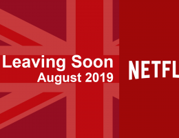 Titles Leaving Netflix UK in August 2019