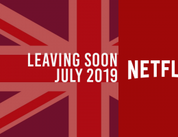 Titles Leaving Netflix UK in July 2019