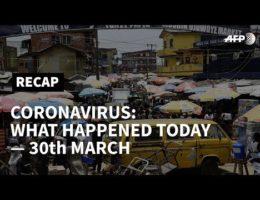 Covid-19 Coronavirus Pandemic In Africa -- News Updates March 30 - 31, 2020