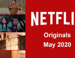 Netflix Originals Coming to Netflix in May 2020