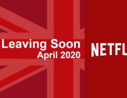 Titles Leaving Netflix UK in April 2020