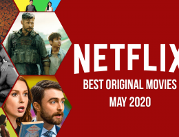 Best Netflix Original Movies on Netflix: May 2020