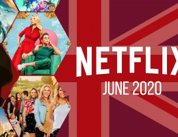 First Look at What's Coming to Netflix UK in June 2020