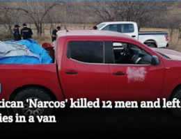 Huetamo Michoacán: 12 Dead Bodies Found in Abandoned Pick-up