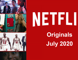 Netflix Originals Coming to Netflix in July 2020