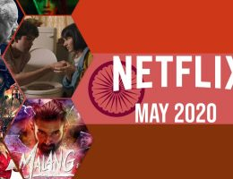 New Indian Movies & TV Series on Netflix: May 2020