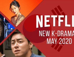 New K-Dramas on Netflix: May 2020