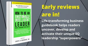 Early Reviews in for New Book How to Be an Emotionally Intelligent (EQ) Leader