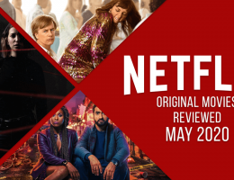 Every Netflix Movie Released in May 2020, Reviewed
