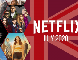 First Look at What's Coming to Netflix UK in July 2020