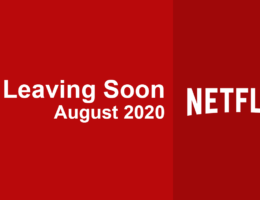 Movies & TV Series Leaving Netflix in August 2020