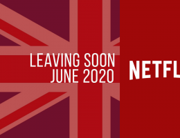 Movies & TV Series Leaving Netflix UK: June 2020