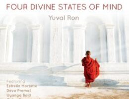 Four Divine States of Mind is the Music & Wisdom We Need Now; New Album and Launch Event Set for this Saturday July 18th