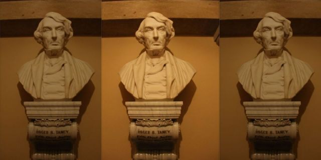 "The bust of Roger B. Taney, the chief justice of the Supreme Court who wrote the opinion in the Dred Scott case, which ruled that Blacks, free or otherwise, ""were not intended to be"" American citizens under the Constitution. (Courtesy Architect of the Capitol.)"