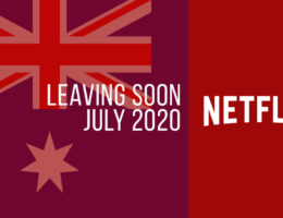 Movies & TV Series Leaving Netflix Australia in July 2020