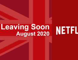 Movies & TV Series Leaving Netflix UK in August 2020
