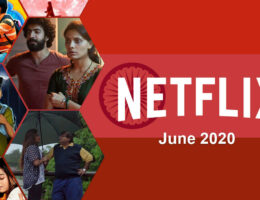 New Indian Movies & TV Series on Netflix: June 2020