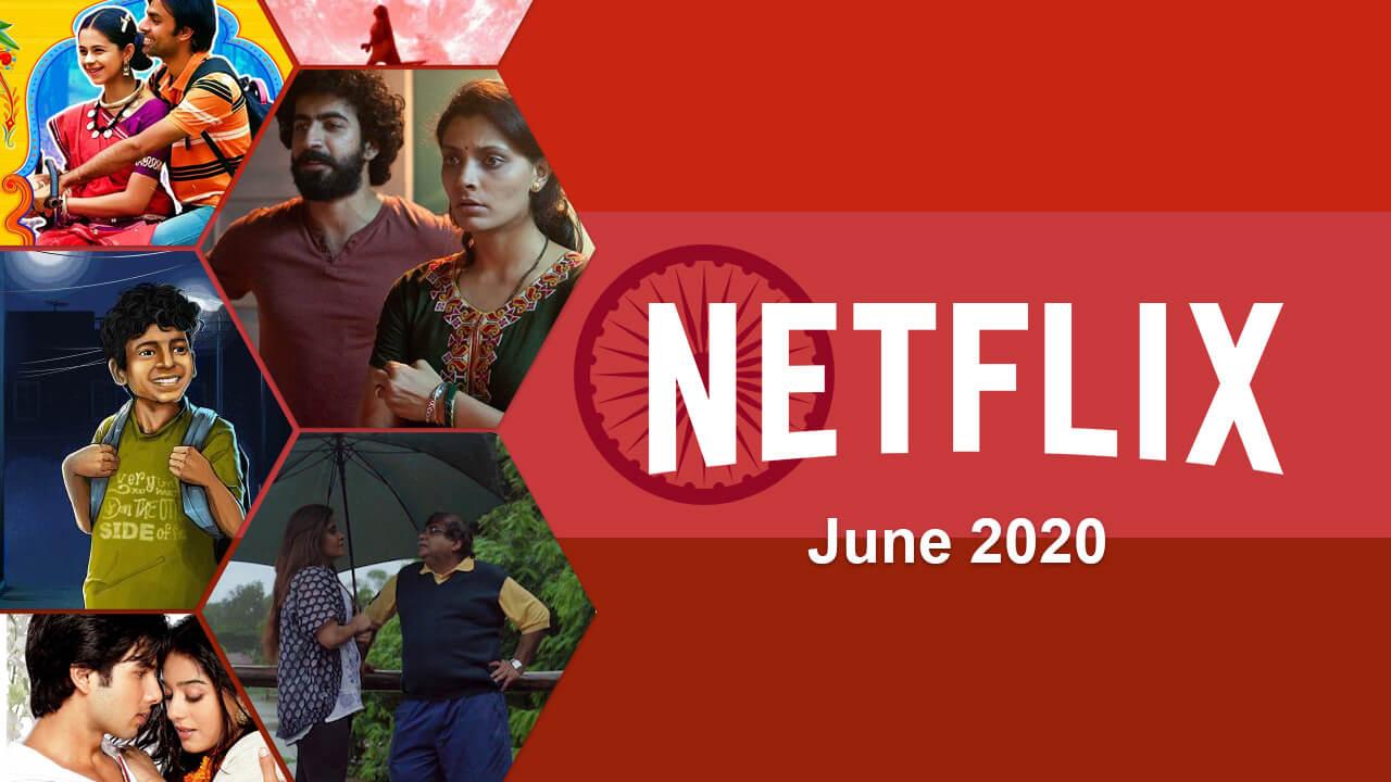 netflix indian updates for june 2020