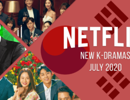 New K-Dramas Coming to Netflix: July 2020