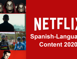 New Spanish-Language Movies & Series Released on Netflix in 2020