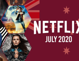 What's Coming to Netflix Australia in July 2020
