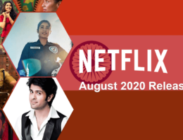 New Indian Movies & TV Series on Netflix: August 2020