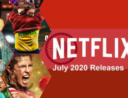 New Indian Movies & TV Series on Netflix: July 2020