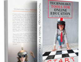 """Technology Tools for Online Education"" Mini Book and Udemy Course Released"