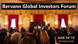 World Investors Convene at the Bervann Global Investors Forum AUG 18 - 19