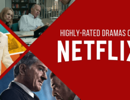 Best Drama Movies on Netflix According to IMDb and Rotten Tomatoes