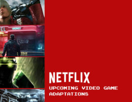 Every Video Game Adaptation in Development at Netflix