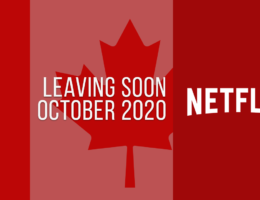 Movies & TV Series Leaving Netflix Canada in October 2020