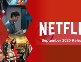 New Indian Movies & TV Series on Netflix: September 2020