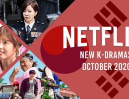 New K-Dramas Coming to Netflix in October 2020