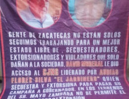 Sinaloa Cartel: Narco banners hung in Zacatecas blaming senator for allowing CJNG territorial access