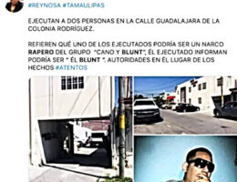 "Tamaulipas: Narco rapper ""Blunt"" (Mauro Emanuel Vazquez Yañez) executed in Reynosa"