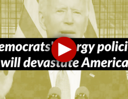 House Democrats' Energy Policies Would Devastate America