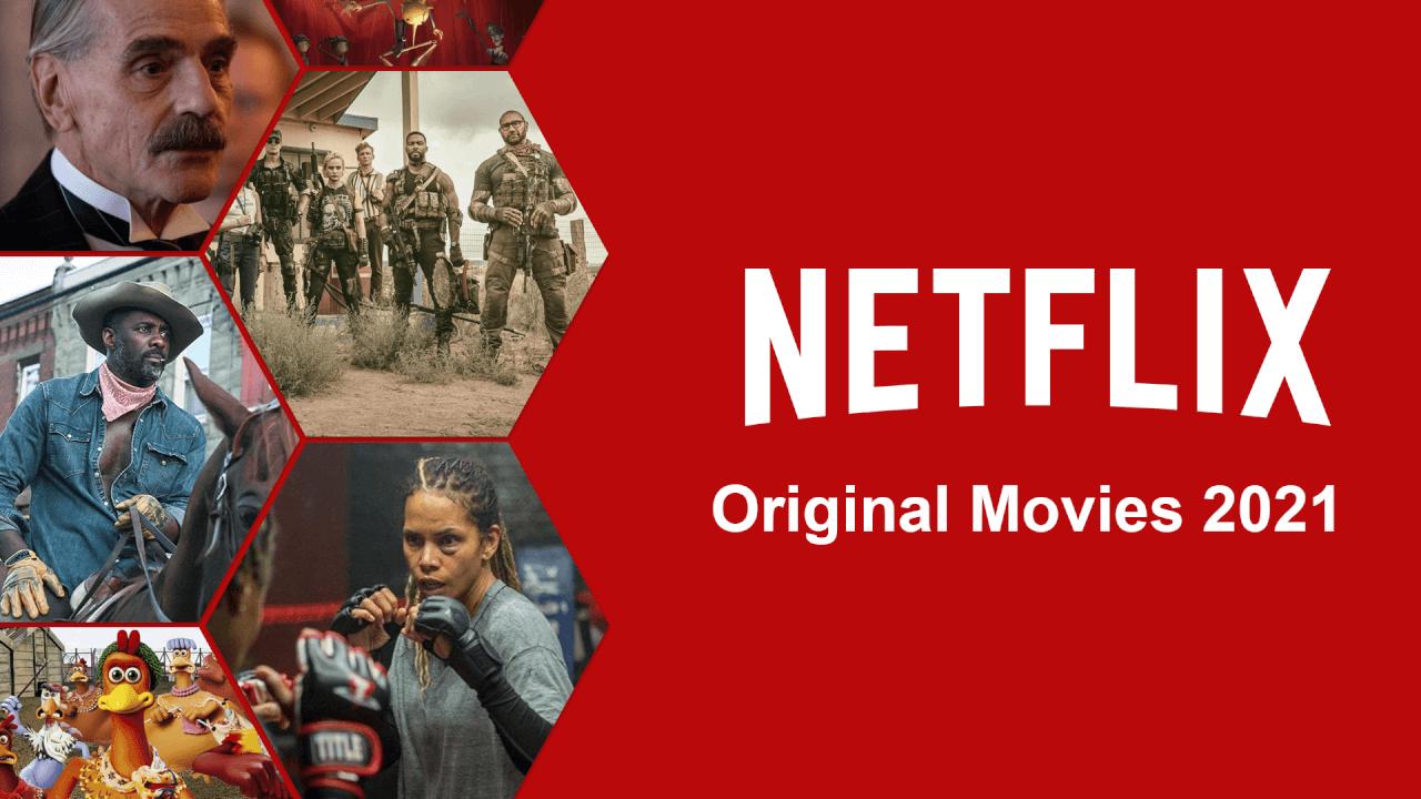 netflix original movies 2021 1