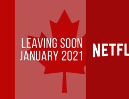 Movies & TV Series Leaving Netflix Canada in January 2021