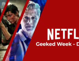 Netflix 'Geeked Week': Day 1 Roundup; Shadow and Bone, Army of Thieves and More