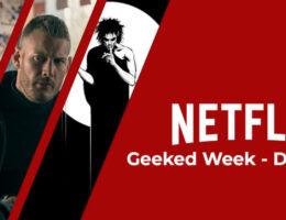 Netflix 'Geeked Week': Day 2 Roundup; Umbrella Academy, Sandman, Money Heist and More