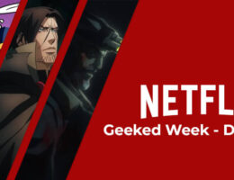 Netflix 'Geeked Week': Day 5 Roundup; The Witcher, Castlevania, Resident Evil Live-Action and More