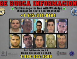 Mexican and US Authorities Issue New List of Wanted Criminals in the El Paso–Juárez Border Area