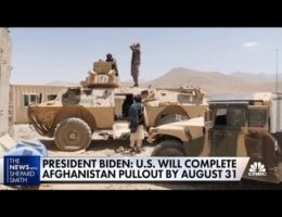 President Biden Says US Military Mission In Afghanistan Will End August 31. Not September 11 As Originally Announced