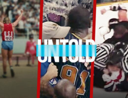 'Untold' Sports Documentaries Coming to Netflix Weekly From August 2021