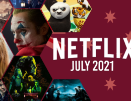 What's Coming to Netflix Australia in July 2021