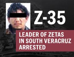 Leader of Zetas in Southern Veracruz, Z-35 Is Arrested