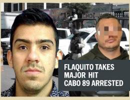Major Hit to CAF's El Flaquito, Cabo 89 Arrested, Baja California