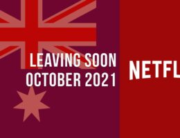 Movies & TV Shows Leaving Netflix Australia in October 2021