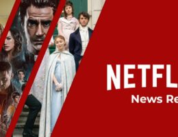 Netflix News You May Have Missed This Week: September 10th, 2021
